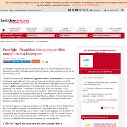 Stratégie : Decathlon s'attaque aux villes moyennes et à Intersport