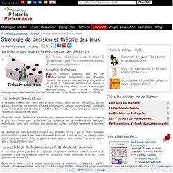 Stratégie de décision et théorie des jeux