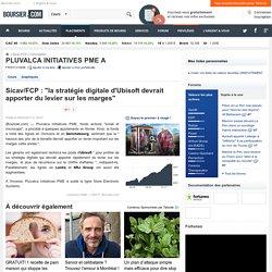 """Sicav/FCP : """"la stratégie digitale d'Ubisoft devrait apporter du levier sur les marges"""""""