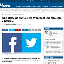 Une stratégie digitale est avant tout une stratégie éditoriale