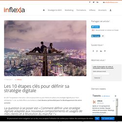 Les 10 étapes clés pour définir sa stratégie digitale - » Inflexia