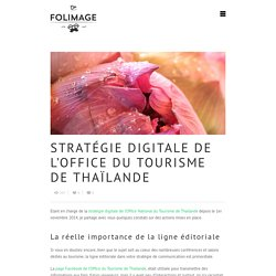 Stratégie digitale de l'Office du Tourisme de Thaïlande - Docteur Folimage