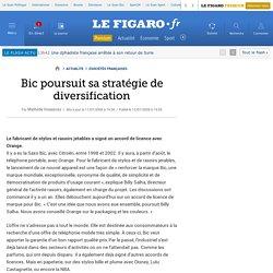 Bic poursuit sa stratégie de diversification