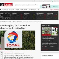 Avec Lampiris, Total poursuit sa stratégie de diversification