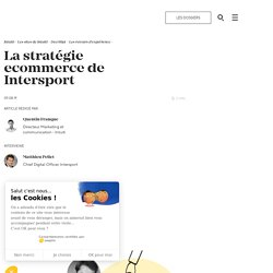 La stratégie ecommerce de Intersport