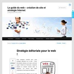 Stratégie éditoriale pour le web !