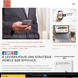 6 leviers pour une stratégie mobile B2B efficace - Les DIGIVORES