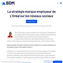 La stratégie marque employeur de L'Oréal sur les réseaux sociaux - BDM
