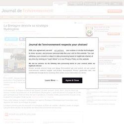 La Bretagne dévoile sa stratégie Hydrogène - Journal de l'environnement