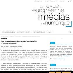Une stratégie européenne pour les données - La revue européenne des médias et du numérique