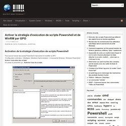 Activer la stratégie d'exécution de scripts Powershell et de WinRM par GPO
