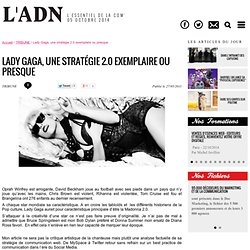 Lady Gaga, une stratégie 2.0