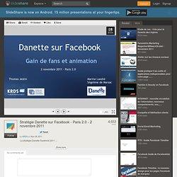 Stratégie Danette sur Facebook - Paris 2.0 - 2 novembre 2011