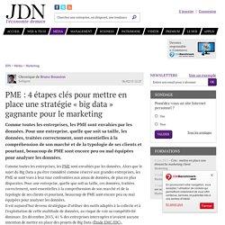 PME: 4 étapes clés pour mettre en place une stratégie « big data » gagnante ...