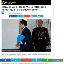 """Manuel Valls présente la """"stratégie numérique"""" du gouvernement"""