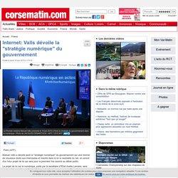 """Internet: Valls dévoile la """"stratégie numérique"""" du gouvernement"""