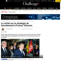 La vérité sur la stratégie de harcèlement qui a miné France Telecom