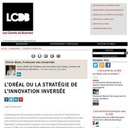 L'oréal ou la stratégie de l'innovation inversée