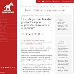 La stratégie inventive d'un journal local pour augmenter ses revenus numériques