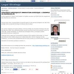 Stratégie juridique et innovation juridique : l'exemple de Mapreuve.fr - Legal Strategy