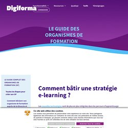 Comment bâtir une stratégie en e-learning? - Digiforma
