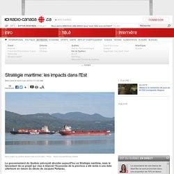 Stratégie maritime: les impacts dans l'Est