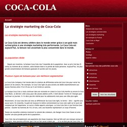 La stratégie marketing de Coca-Cola - COCA-COLA