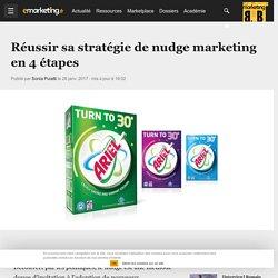 Réussir sa stratégie de nudge marketing en 4 étapes - Etudes / Consumer Insight