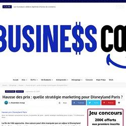 Hausse des prix : quelle stratégie marketing pour Disneyland Paris ?