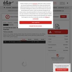 Le marché du luxe : étude de la stratégie marketing de Guerlain