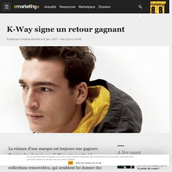 la stratégie marketing de K-Way pour se relancer