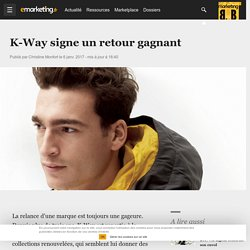 la stratégie marketing de K-Way pour se relancer