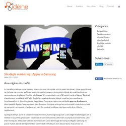 Stratégie marketing : Apple vs Samsung - Idéine