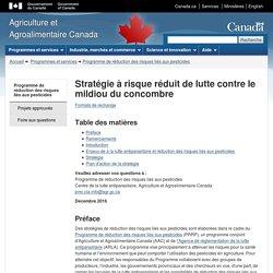 AGRICULTURE CANADA - DEC 2016 - Stratégie à risque réduit de lutte contre le mildiou du concombre