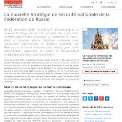 Notes de la FRS - La nouvelle Stratégie de sécurité nationale de la Fédération de Russie