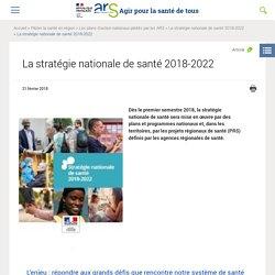 La stratégie nationale de santé 2018-2022