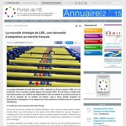 La nouvelle stratégie de LIDL, une nécessité d'adaptation au marché français