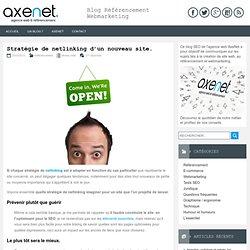 Stratégie de netlinking d'un nouveau site.