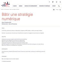Bâtir une stratégie numérique