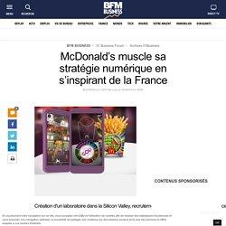 McDonald's muscle sa stratégie numérique en s'inspirant de la France