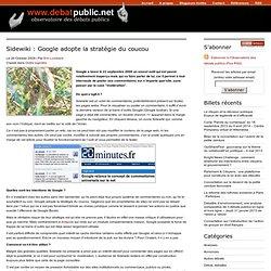 2009/10/26 - Sidewiki : Google adopte la stratégie du coucou