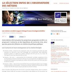 Les métiers en 2022 (rapport d'étape France Stratégie & DARES)