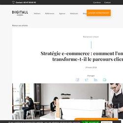 Stratégie e-commerce : comment l'omnicanal transforme-t-il le parcours client ?