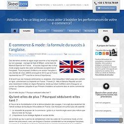 E-commerce & mode : la formule du succès à l'anglaise.