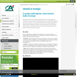 Identité et stratégie - Crédit Agricole - recrutement dans les métiers de la banque, finance et assurance