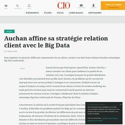 Auchan affine sa stratégie relation client avec le Big Data