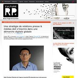 Une stratégie de relations presse & médias doit s'inscrire dans une démarche digitale globale