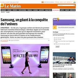 Stratégie: Samsung, un géant à la conquête de l'univers -
