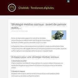 Stratégie médias sociaux : avant de penser outils…