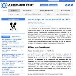 Une stratégie, au travers et au-delà de l'ACTA